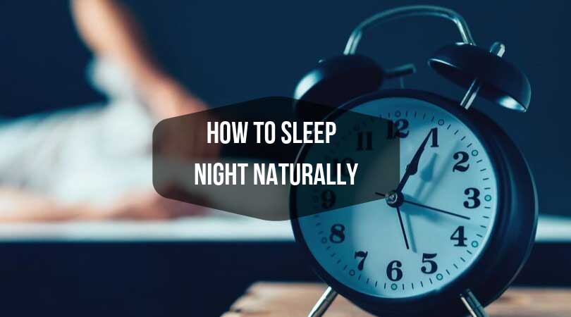 how to sleep night naturally