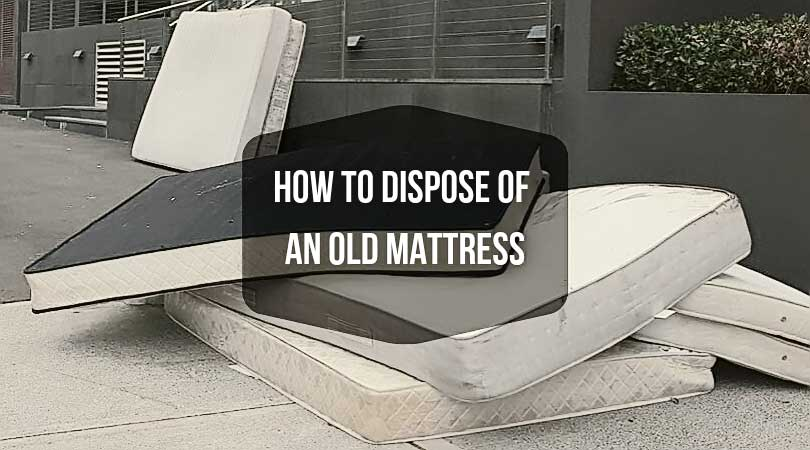 How-to-Dispose-Of-an-Old-Mattress