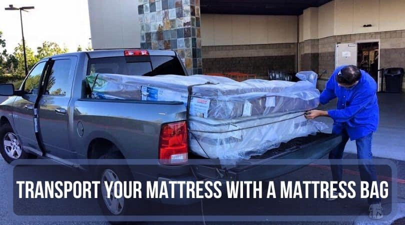 Mattress Bag While Transporting Your Mattress