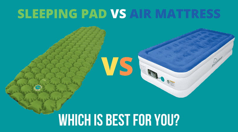Sleeping Pad Vs Air Mattress