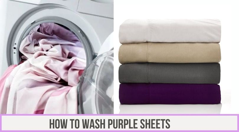 How to Wash Purple Sheets